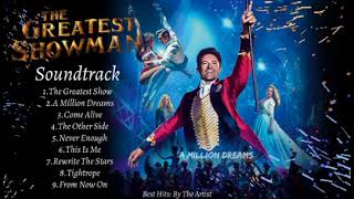 """THE GREATEST SHOWMAN SOUNDTRACK"" 