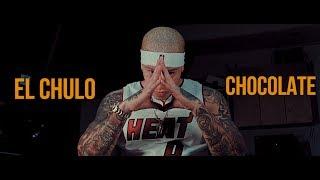 Смотреть клип El Chulo X Chocolate - Las Pu
