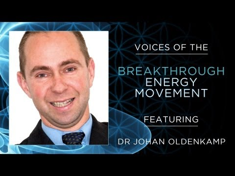 Voices of the Breakthrough Energy Movement Dr Johan Oldenkamp