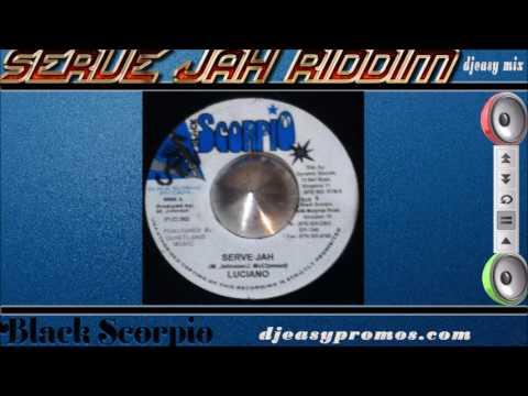 Serve jah riddim mix  Aka Revival Dub Riddim (2003 Black Scorpio) Mix by djeasy