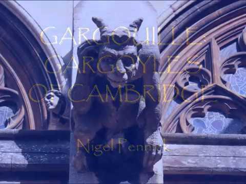 Gargouille - Gargoyles of Cambridge   Nigel Pennick