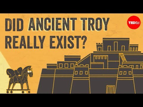 Did ancient Troy really exist? - Einav Zamir Dembin