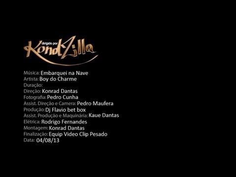 Mc Boy do Charme - Embarque na Nave (Video Clip) Kondzilla