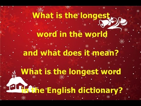 What Is The Longest Word In  ENGLISH,  ENGLISH DICTIONARY, WORLD?