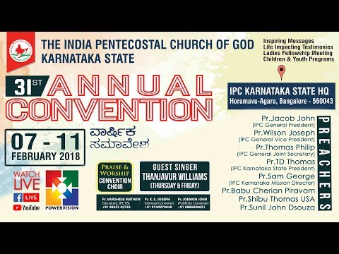 31st IPC Karnataka State General Convention 2018 | Sunday Worship | 11.02.2018