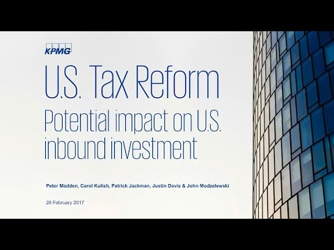 U.S. Tax Reform: Potential impact on U.S. inbound investment – webinar recording