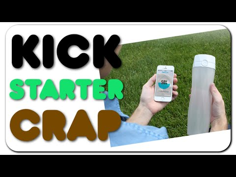 "Kickstarter Crap - ""Smart"" Water Bottles"
