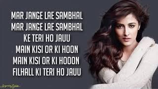 FILHALL - Nupur Sanon (Lyrics) | Female Version