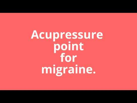Acupressure point for migraine