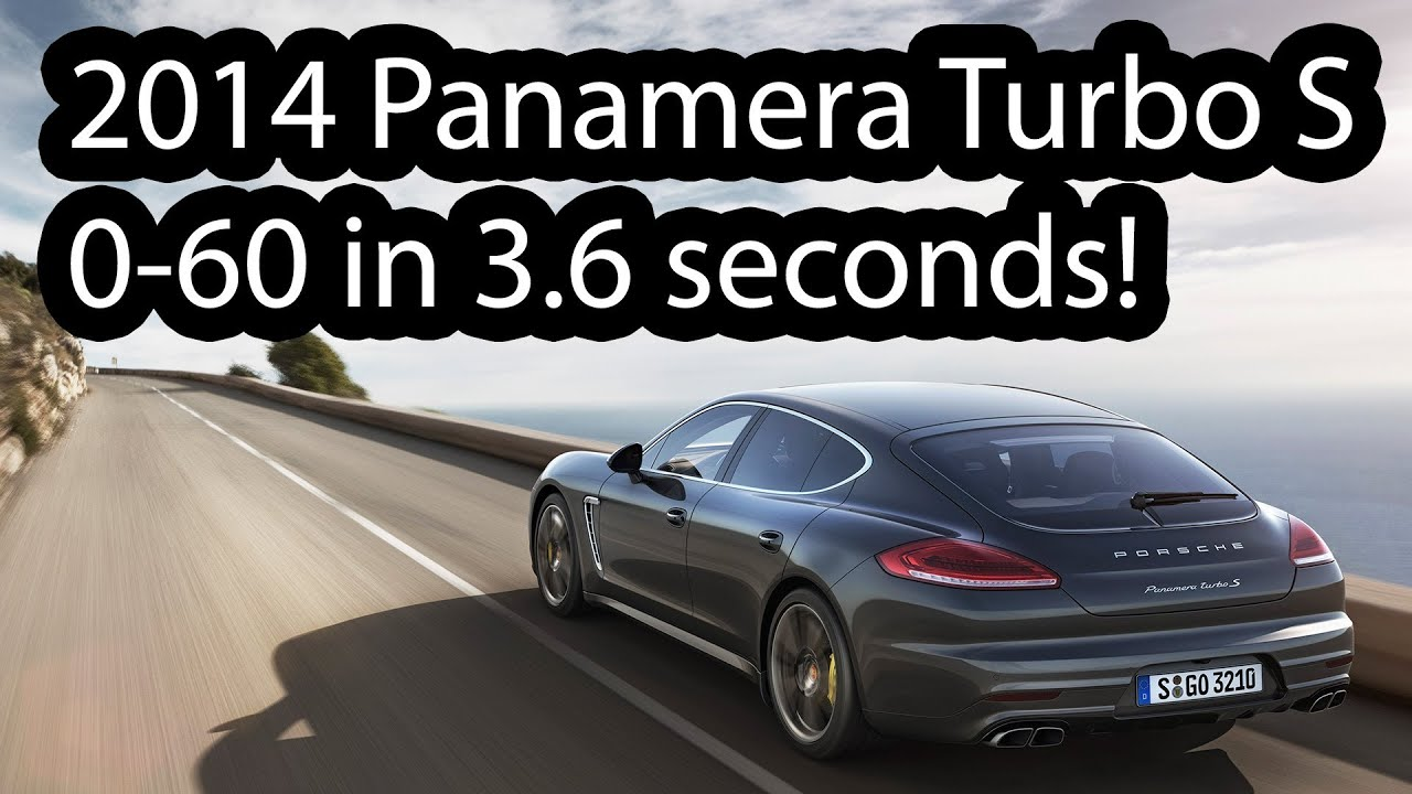 2017 Porsche Panamera Turbo S 0 60 3 6 Seconds