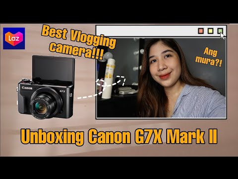 Unboxing Canon G7x Mark II | Sophia Molina