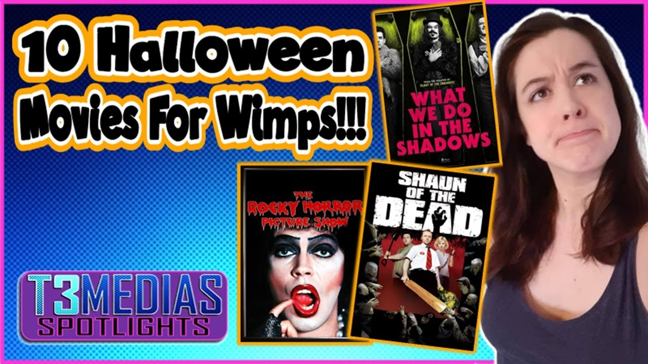10 Halloween Movies For Wimps