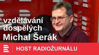 Michal Šerák: Stárnutí není záležitostí věku
