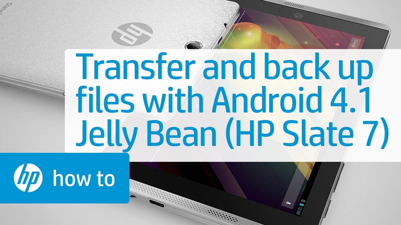 Transferring and Backing Up Files with Android 4.1 Jelly Bean (HP ...