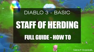 Diablo 3 | Staff of Herding | Whymsyshire | Full Guide