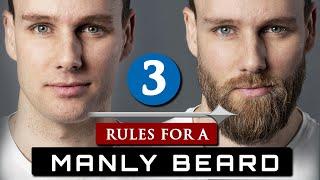 How to GROW aฑd MAINTAIN a BEARD | 3 Beard Rules For Beginners