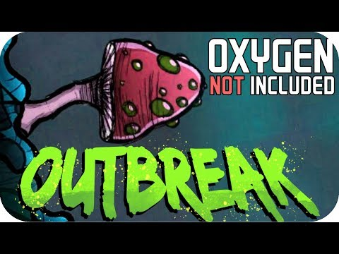 Oxygen Not Included - Ep 3 OUTBREAK UPDATE - THESE MUSHROOMS ARE MAGIC! DUSK CAPS FOR DAYS