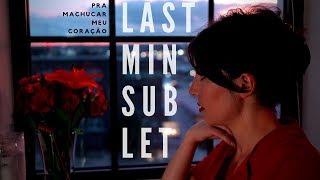 Pra Machucar Meu Coração - Cover - Last Minute Sublet