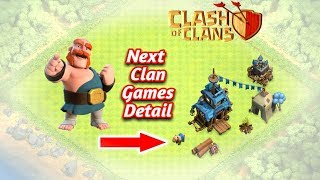 Next Clan Games Detail In Clash of clans