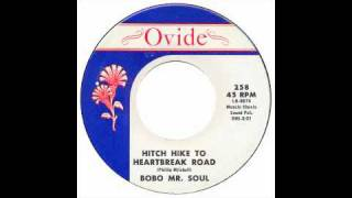 Bobo Mr Soul - Hitch Hike To Heartbreak Road - Ovide