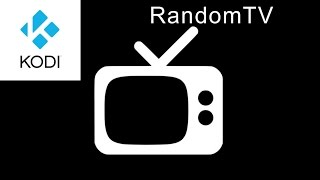 Kodi Addon: RandomTV | Plays random TV episodes from your library.