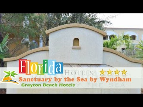 Sanctuary by the Sea by Wyndham Vacation Rentals - Grayton Beach Hotels, Florida