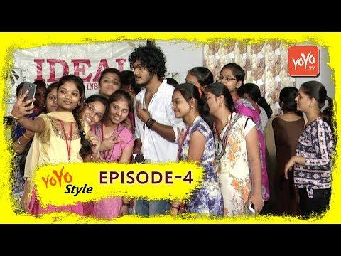 YOYO Style Episode #4 | Ideal Degree Women's College Hyderabad | Mahesh Machidi | YOYO TV Channel