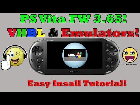 PS Vita FW 3.65! VHBL & Emulators EASY INSTALLATION! PSP DEMO Install! Emulator Transfer!
