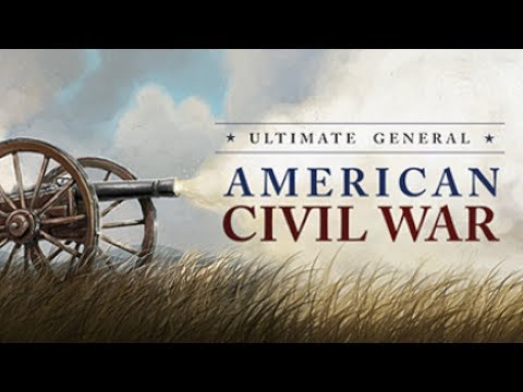 Ultimate General: Civil War - Release Version - Confederate Campaign Let's Play Part 1 [Stream]