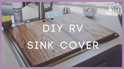 DIY RV Sink Cover | How to Make a CHEAP RV Sink Cutting Board | S1E16