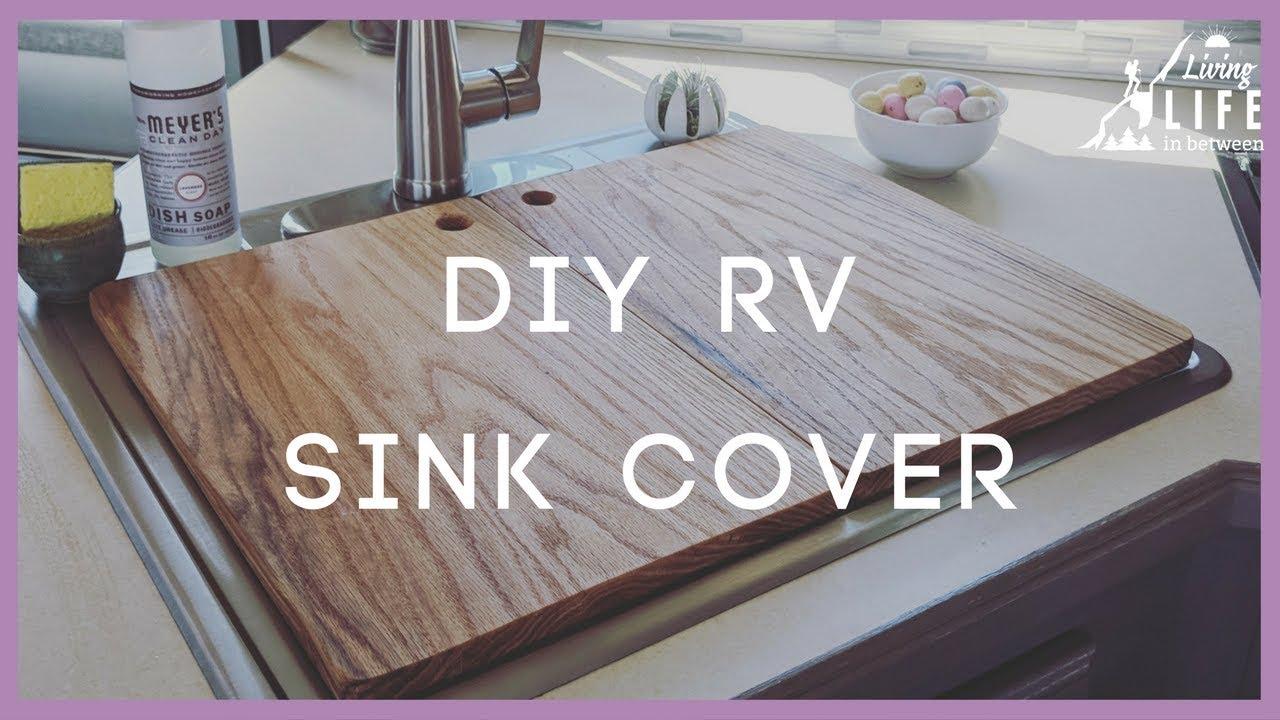 diy rv sink cover how to make a cheap rv sink cutting board s1e16