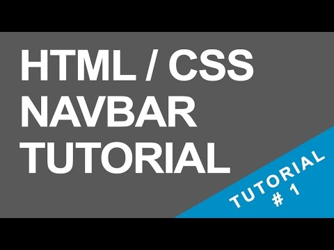 Tutorial 1 - Navigation Bar - HTML / CSS