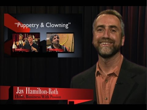 Business With Passion: Puppetry & Clowning