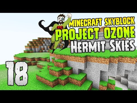 Hermit Skies   Creating a full Sky Island!   #18   Project Ozone Lite   Modded Minecraft