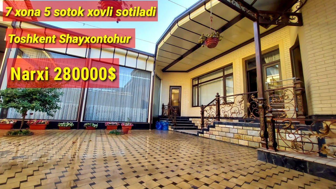 Download Toshkent Shayxontohur 7 xona 5 sotixli xovli narxi 280000$ sotiladi