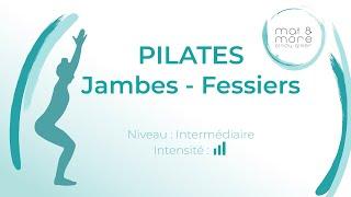 Pilates - Jambes Fessiers - Intermédiaire