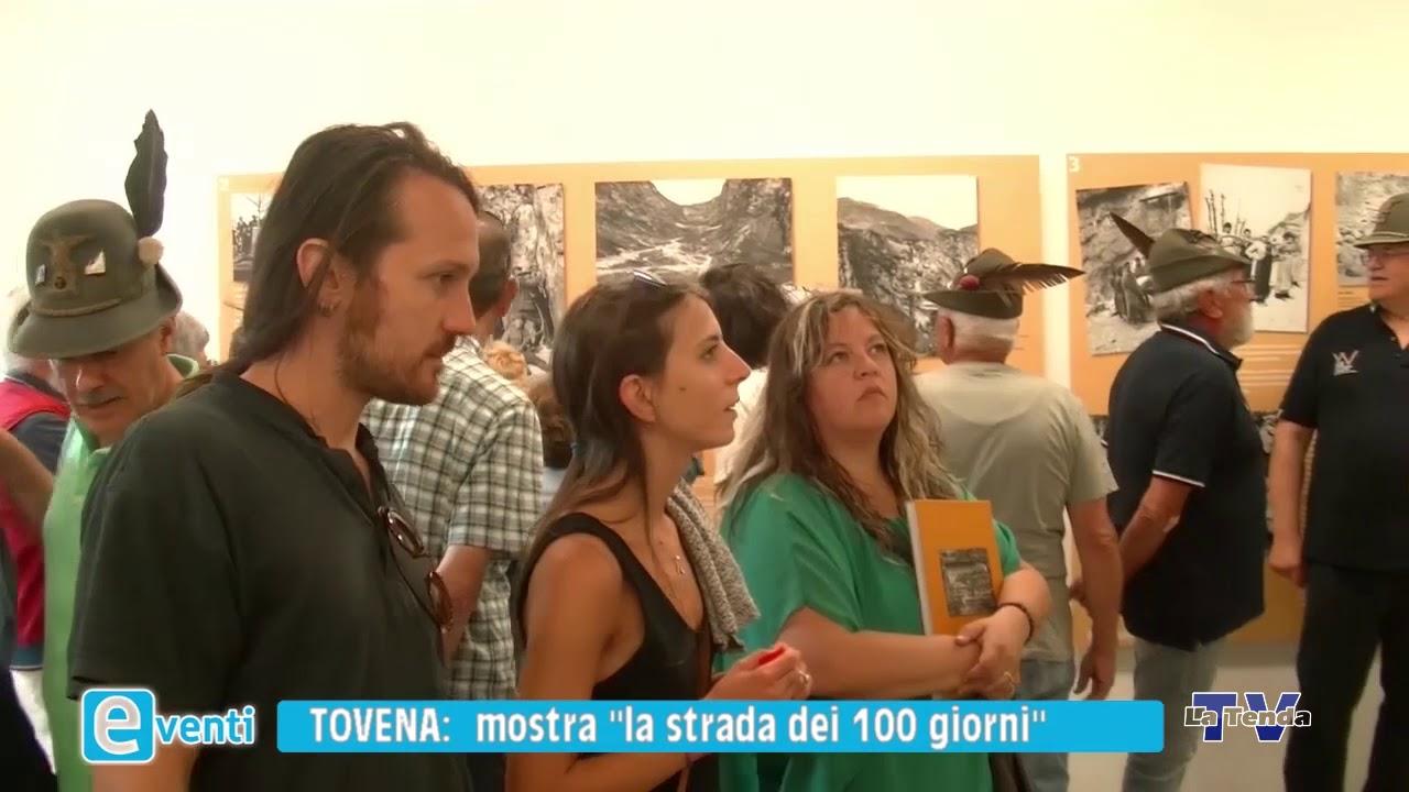 """EVENTI - Tovena: mostra """"La strada dei 100 giorni"""""""