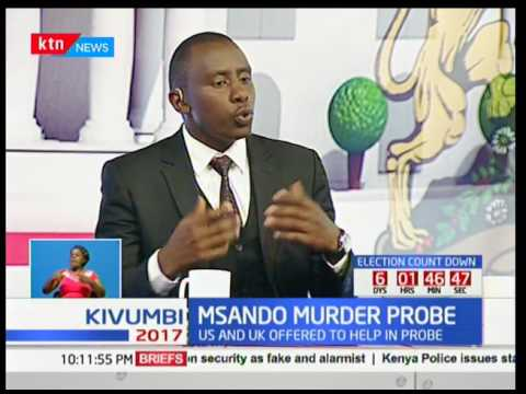 NASA leaders welcome United States bid to help the investigations of Chris Msando: Kivumbi 2017
