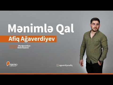 Afiq Ağaverdiyev - Menimle Qal