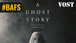 A Ghost Story – Bande Annonce VOSTFR - 2017