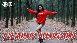 Download Lagu LILAKNO LUNGAKU SLOW REMIX DJ ACAN mp3