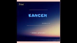 Dewa 19 - KANGEN (Cover by Trini)