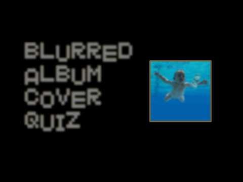 Blurry Blurred Album Covers Quiz!!