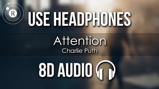Charlie Puth Attention 8D AUDIO.mp3
