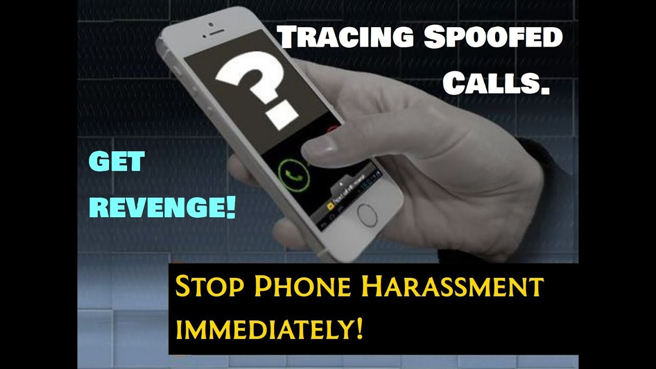 How To Trace Spoofed Calls & Annoying Text Messages