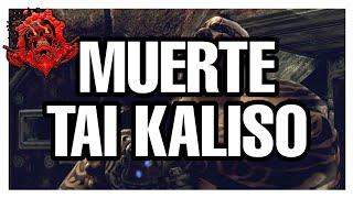Muerte de Tai Kaliso | Gears of war | Muerte #4 [HD]