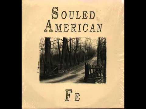 Souled American - Make Me Laugh Make Me Cry - Track 5 Fe - Rough Trade 1988