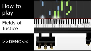 Fields of Justice - Kyle Landry (Piano - Synthesia demo)