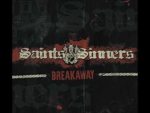 Saints & Sinners - Breakaway (Full Album)