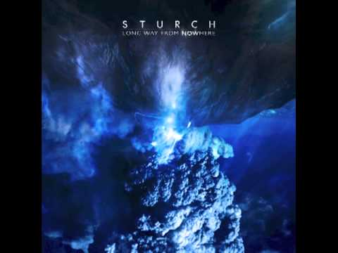 STURCH - Long Way From Nowhere